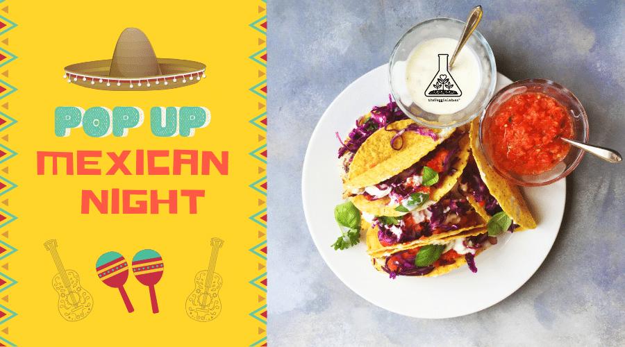 cena temática mexicana vegana mexican night theveggielab